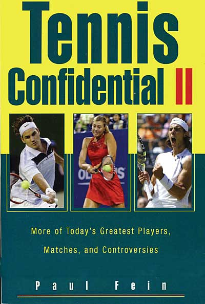 Tennis Confidential II, by Paul Fein