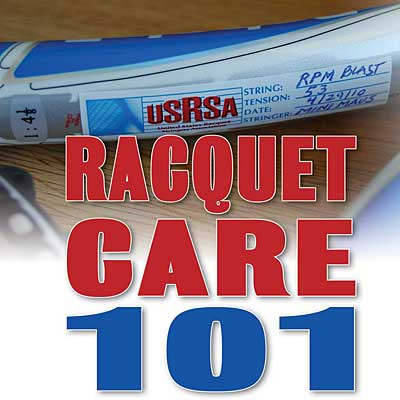 Racquet care 101
